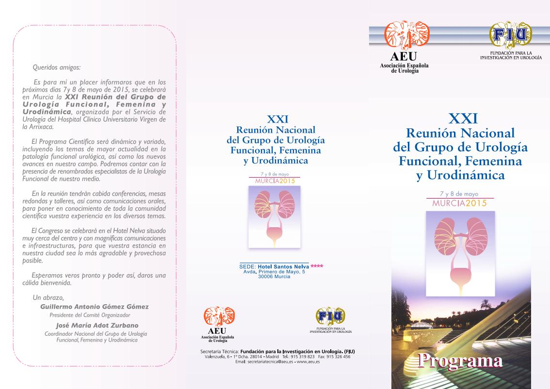 XXI Reunión Nacional del Grupo de Urología Funcional, Femenina y Urodinámica 7 y 8 de mayo de 2015