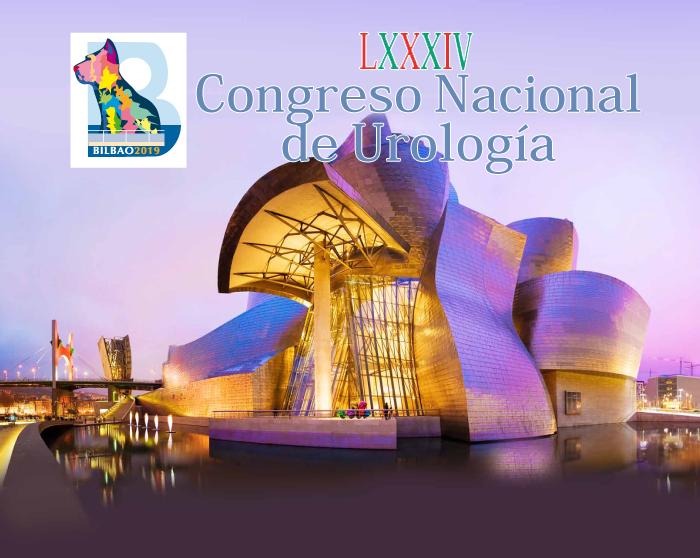 LXXXIV Congreso Nacional de Urología Bilbao, 12 al 15 de Junio de 2019